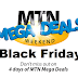 MTN Black Friday 2018 Ads, Deals & Special Sale [Coming Soon] #BlackFriday