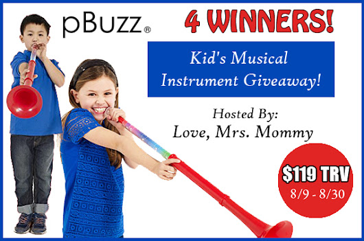 pBuzz Kid's Musical Instrument Giveaway! Ends 8/30