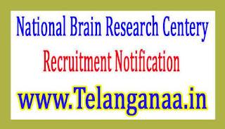 National Brain Research Centre NBRC Recruitment Notification 2017