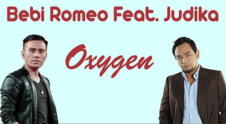 Lirik Lagu Bebi Romeo ft Judika - Oxygen
