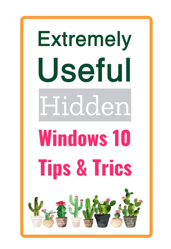 15 Hidden Tips Of Windows 10 That Are Extremely Useful