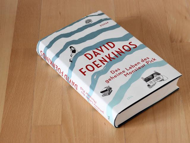 David Foenkinos |  Das geheime Leben des Monsieur Pick | DVA Verlag | Gebundene Ausgabe mit Schutzumschlag