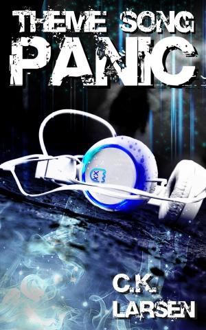 Theme Song Panic (C.K. Larsen)
