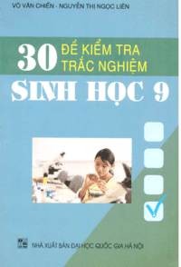 30 đề kiểm tra trắc nghiệm sinh học lớp 9 - Võ Văn Chiến