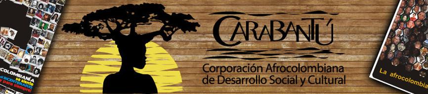 Corporación Afrocolombiana de Desarro Social y Cultural Carabantú