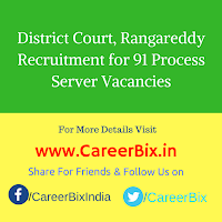 District Court, Rangareddy Recruitment for 91 Process Server Vacancies
