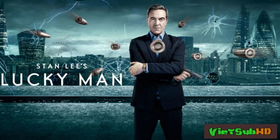 Phim Kẻ May Mắn (phần 2) Tập 10 VietSub HD   Stan Lee's Lucky Man (season 2) 2017
