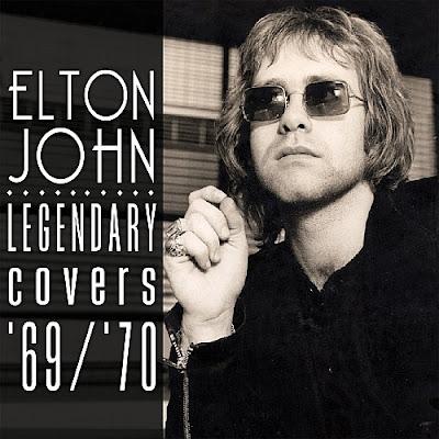 Elton John - The Legendary Covers Album '69-'70 (2015 UK)