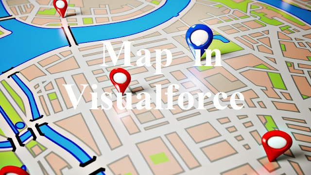 Maps with Visualforce , Salesforce