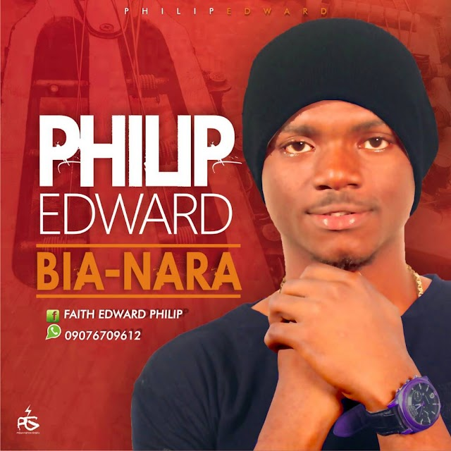 [Download] Mp3: Philip Edward - Bia Nara