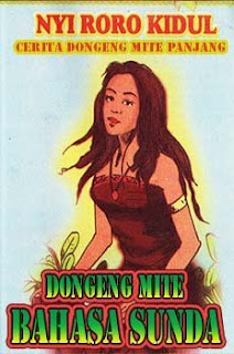"""Dongeng Mite Basa Sunda """"Nyi Roro Kidul"""" Lengkap (Panjang)"""
