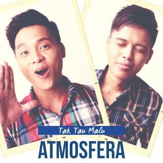 Download Atmosfera - Tak Tahu Malu Mp3