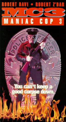 Maniac Cop 3 Badge Of Silence