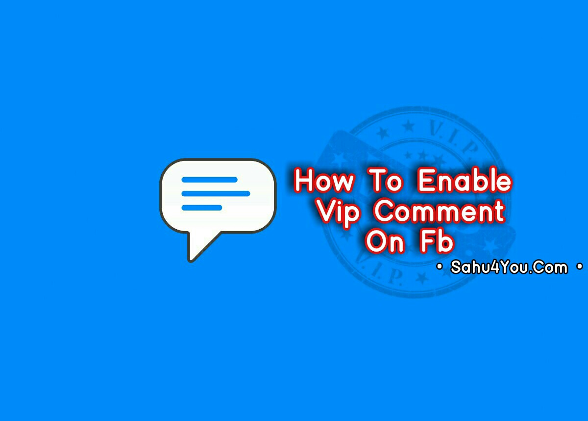 Facebook Account Me Vip Comment Feature Enable Kaise Kare