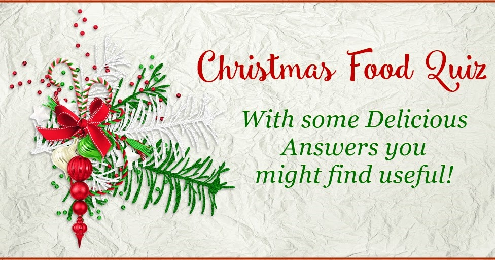 Sudden Lunch! ~ Suzy Bowler: Christmas Food Quiz – with some Delicious Answers!