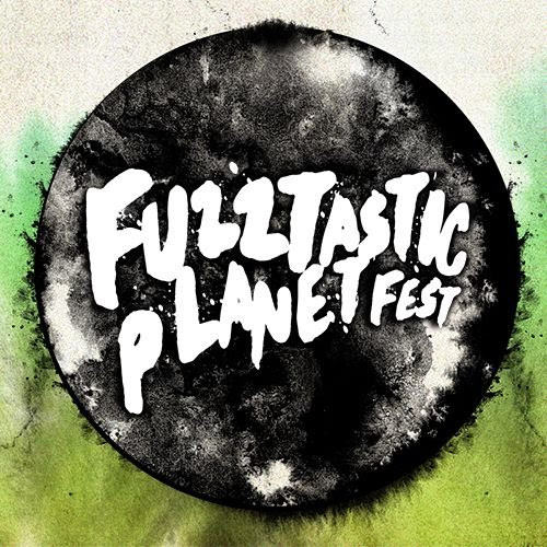 Fuzztastic Planet Festival (2&3 Aug.'14)