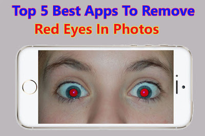 5 Best Apps for Android and IOS to remove Red Eyes in photos