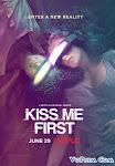 Thực Tế Ảo Phần 1 - Kiss Me First Season 1