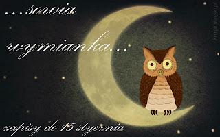http://anielskietchnienie.blogspot.com/2013/12/sowia-wymianka.html?showComment=1386794781221#c2509294092867992559