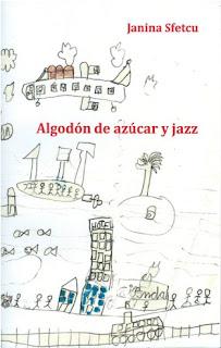 """""""Algodón de azúcar y jazz"""" de Janina Sfetcu"""