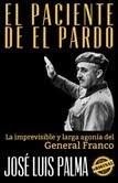 EL PACIENTE DE EL PARDO DE JOSÉ LUIS PALMA