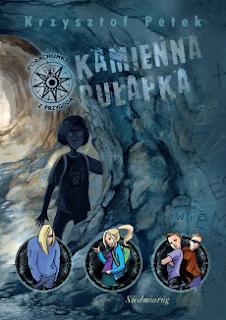 """""""Kamienna pułapka"""" Krzysztof Petek - recenzja"""