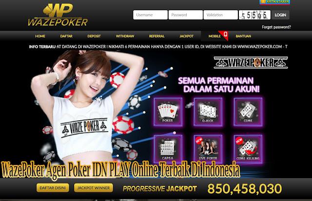 WazePoker Agen Poker IDN PLAY Online Terbaik Di Indonesia