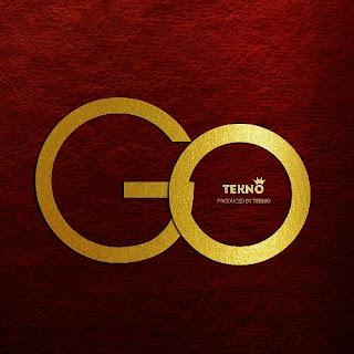 """Lyrics """"Tekno - Go"""""""