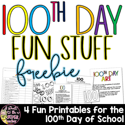 Free Printables for the 100th Day of School including a 100th Day Art Project, a whole class brain break/math activity, and 2 word work center activities from I Want to be a Super Teacher