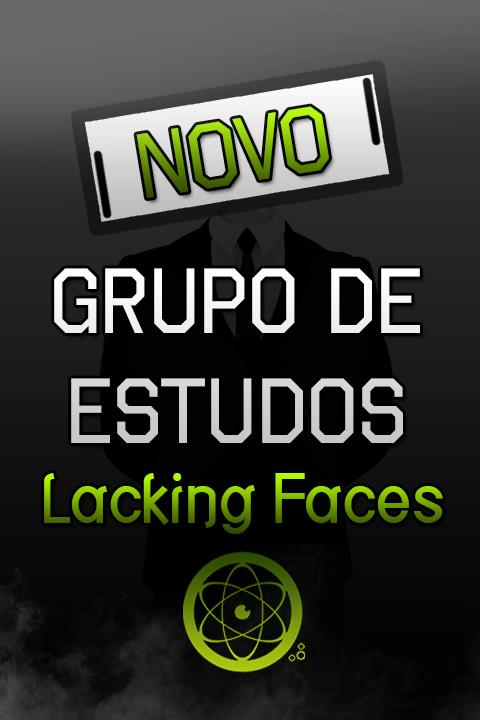 Novo Grupo de Estudos Lacking Faces