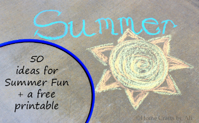 50 ideas for summer fun and a free printable