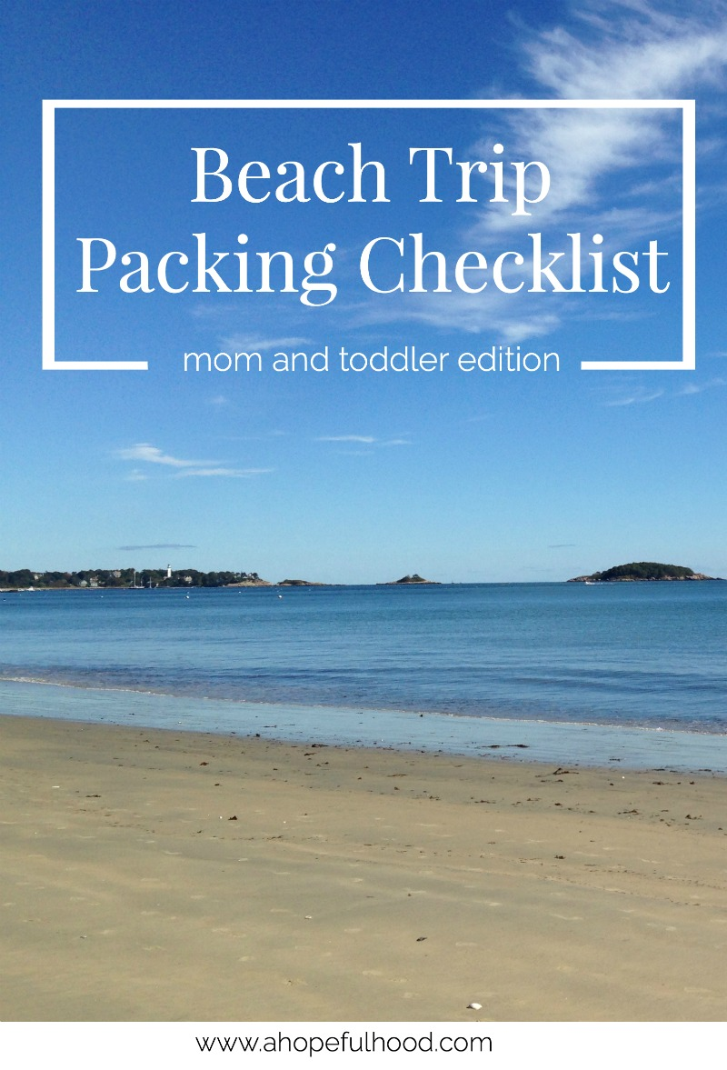 Easy packing checklist for yourself and your toddler when you go on a beach vacation this summer // via @ahopefulhood