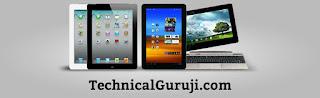 Post of TechnicalGuruji.com describe about top 7 Best Tablets