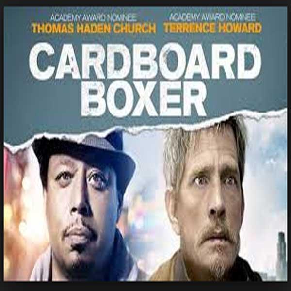 Cardboard Boxer, Film Cardboard Boxer, Cardboard Boxer Synopsis, Cardboard Boxer Trailer, Cardboard Boxer Review, Download Poster Film Cardboard Boxer 2016