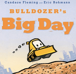 Bulldozer's Big Day: Fabulous Birthday Book