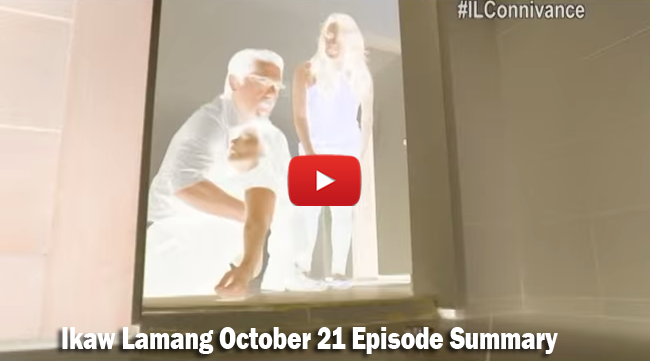 ABS-CBN Ikaw Lamang October 21 Episode Summary: The Last 4 Days