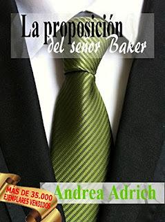 N°1.La decisión del señor Baker. (Trilogía El Señor Baker.), Andrea Adrich