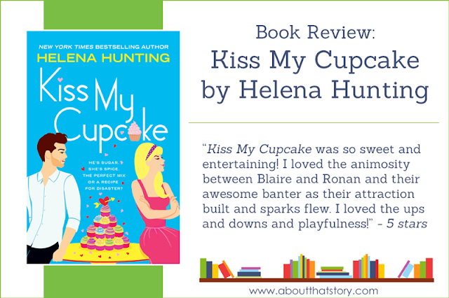 Book Review: Kiss My Cupcake by Helena Hunting | About That Story
