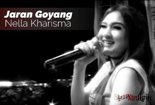 Lirik Jaran Goyang Nella Kharisma