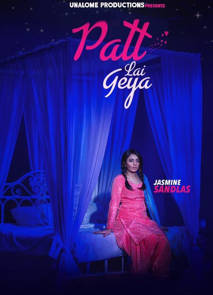 Patt Lai Geya  Jasmine Sandlas  new song