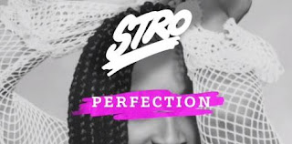 Stro  Perfection