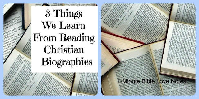 We learn wonderful truths from reading Christian biographies. Here are 3. #BibleLoveNotes