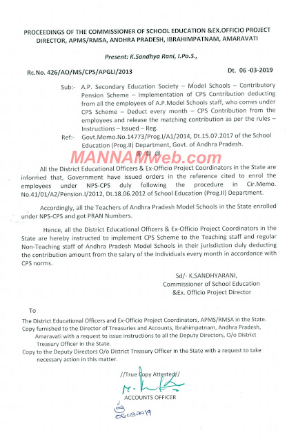 Model Schools Contributory Pension Scheme Implementation of CPS Contribution deducting from all the employees of A.P.Model Schools staff, who comes under CPS Scheme Deduct every month - CPS Contribution from the employees and release the matching contribution as per the rules - Instructions Issued - Reg
