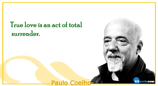True love is an act of total surrender Paulo Coelho Inspirning quotes