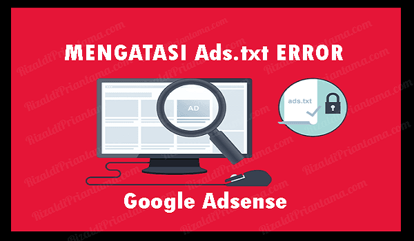 Cara Mengatasi Error Ads.txt pada SSL Custom Domain Blogger