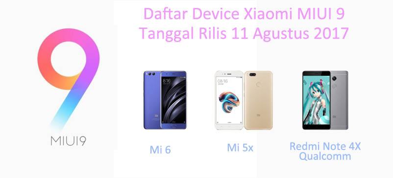 Daftar Perangkat Xiaomi yang akan mendapatkan MIUI 9 pada tanggal 11 Agustus 2017