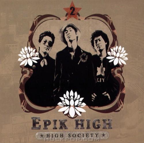 Epik High – Vol. 2 High Society (FLAC + ITUNES PLUS AAC M4A)