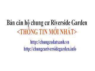 ban can ho chung cu riverside garden