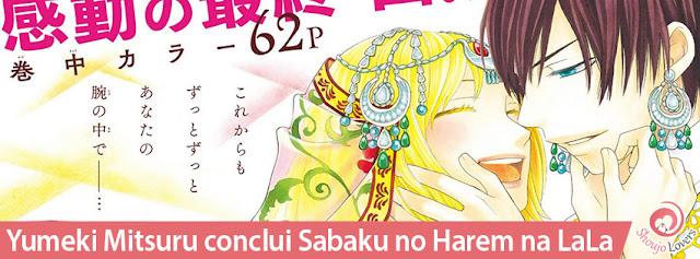 Yumeki Mitsuru conclui Sabaku no Harem na LaLa