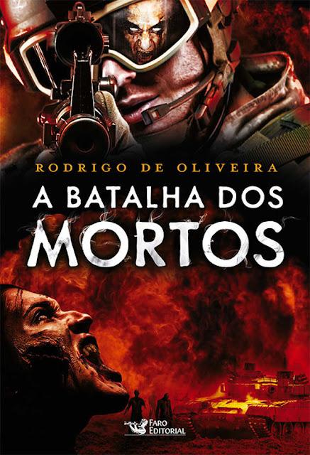 A Batalha dos Mortos Rodrigo de Oliveira